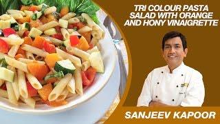 This Video Is Unavailable.     Tri Colour Pasta Salad Salad Recipe By Sanjeev Kapoor | Vegetarian