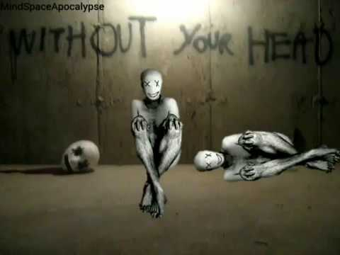 "MindSpaceApocalypse Presents ""Without Your Head"""