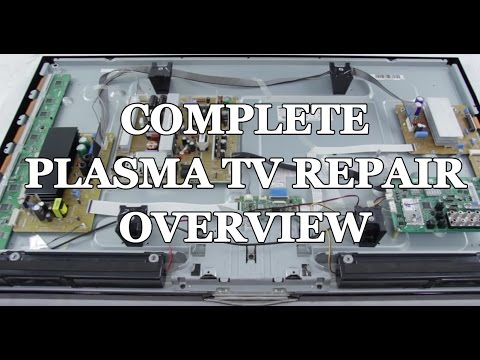 Plasma TV Repair Tutorial - Common Symptoms & Solutions - How to Fix Plasma  TVs