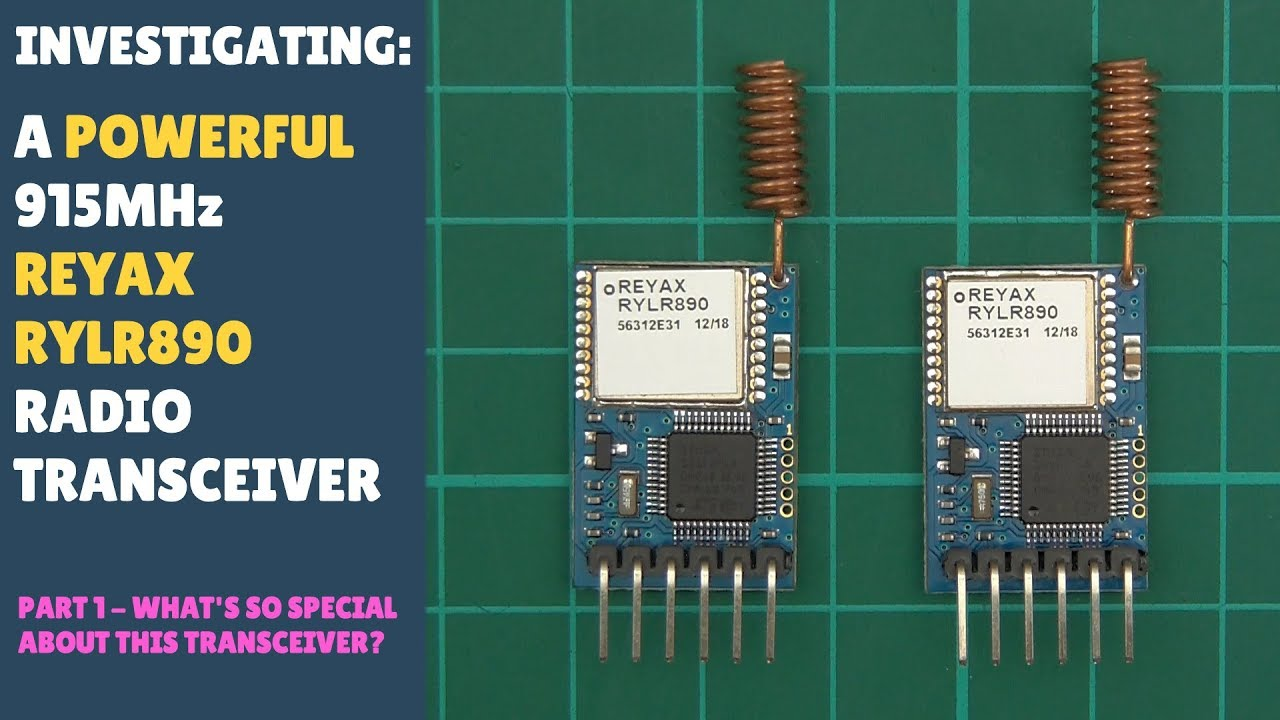 Testing Long Range Wireless 915Mhz RF LoRa Transceiver Module REYAX RYLR890  RYLR896 Arduino Part 1