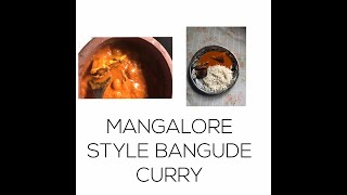 Mangalore Style Bangude Curry