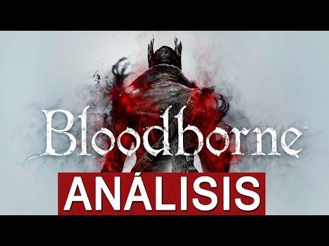 Análisis Bloodborne-JUEGAZO