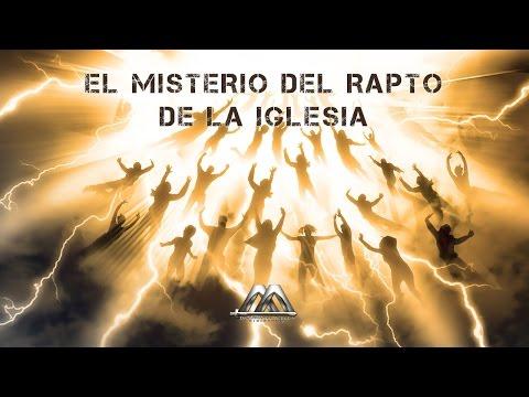 EL MISTERIO DEL RAPTO DE LA IGLESIA No.3