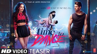 Time To Dance : Official Teaser | Sooraj Pancholi | Isabelle Kaif | T-Series | Releasing 12th March