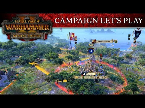 Total War: WARHAMMER 2 – Mortal Empires Campaign Let's Play