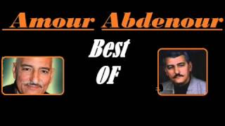Amour Abdenour Best Of