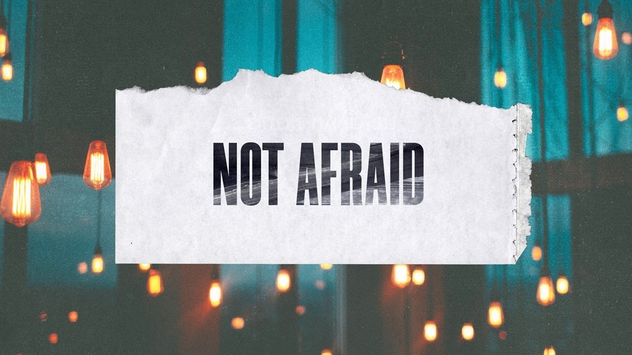 Not Afraid- Live Stream Sunday