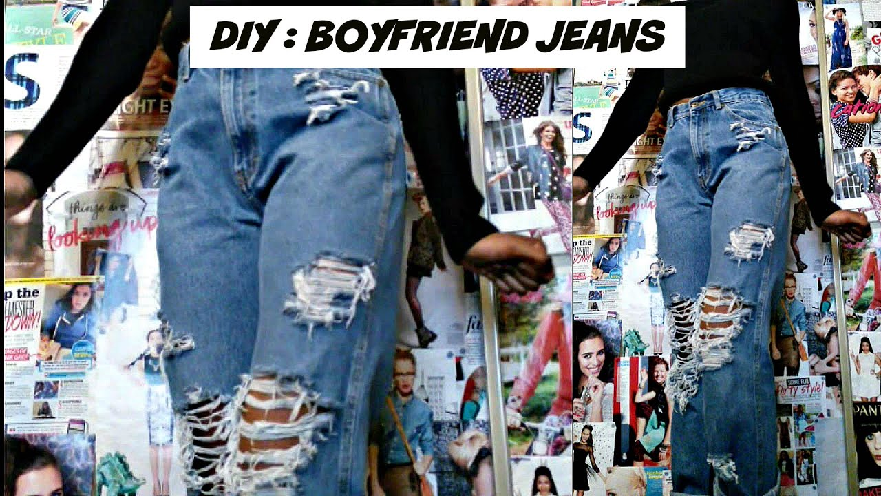 Diy Distressed Boyfriend Jeans