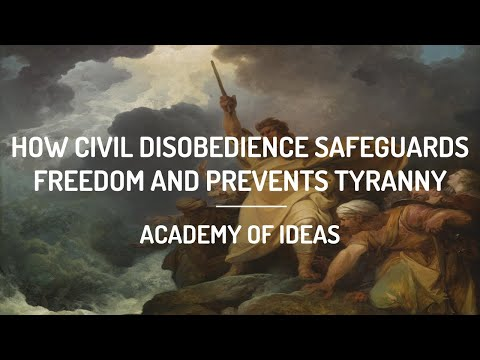 How Civil Disobedience Safeguards Freedom and Prevents Tyranny