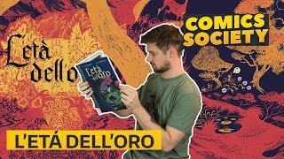 Comic Society Ep.2 - L'età dell'oro