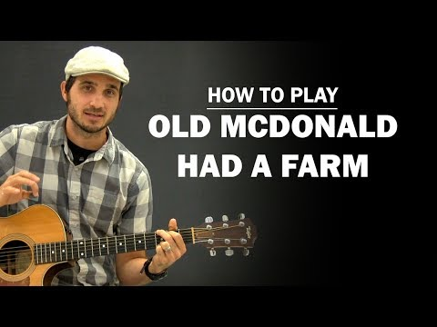 Old McDonald Had A Farm | Beginner Guitar Lesson | How To Play