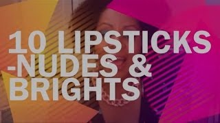 Top 10 Lipsticks-Nudes And Brights Thumbnail