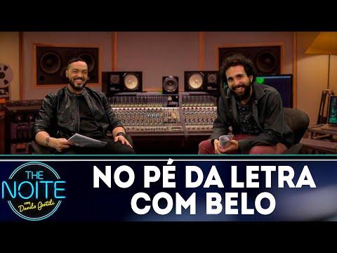 No Pé da Letra: Belo - Ep.8 | The Noite (16/08/18)
