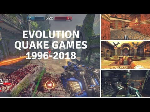 Evolution of Quake Games 1996-2018