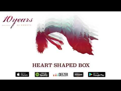 10 Years  Heart Shaped Box Nirvana