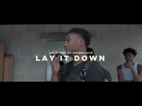 Dirty Yert ft. HotBoiJuice - Lay It Down (OFFICIAL MUSIC VIDEO) Shot by. @creazyvisuals