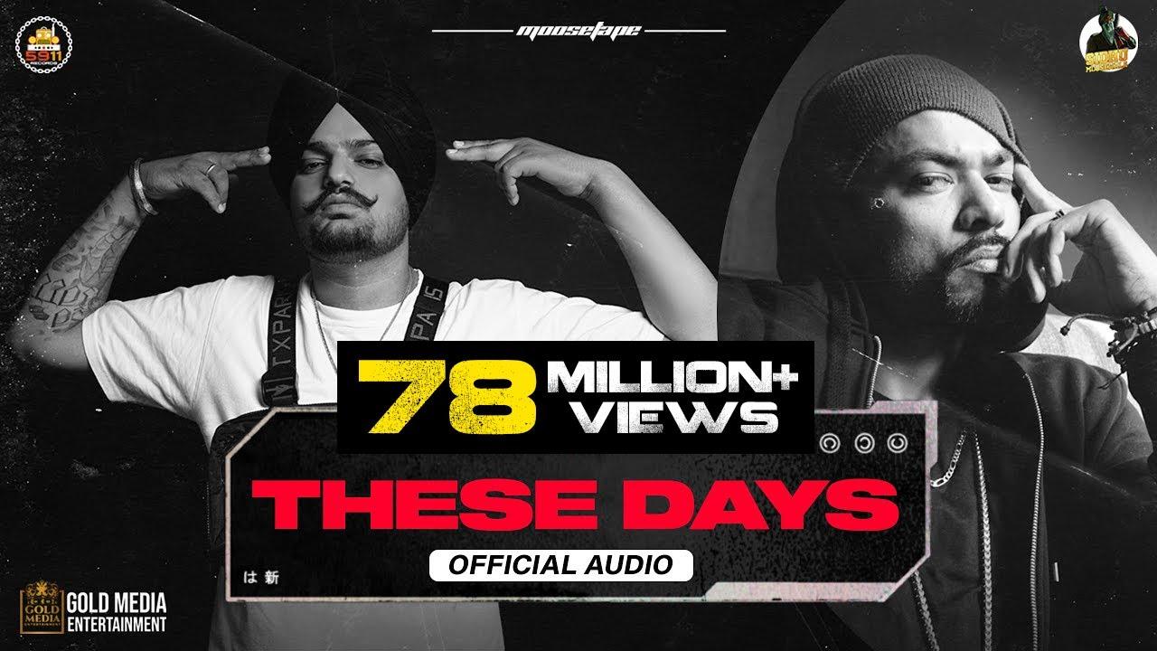 Download These Days (Official Audio) | Sidhu Moose Wala | Bohemia | The Kidd | Moosetape