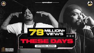 These Days (Official Audio)   Sidhu Moose Wala   Bohemia   The Kidd   Moosetape