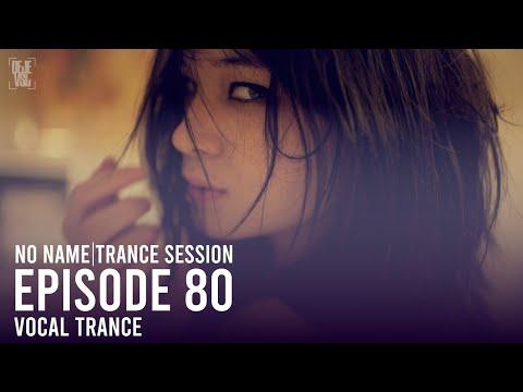 Beautiful Vocal Trance Mix - May 2020 / NNTS 80