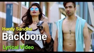 Hardy Sandhu - Backbone Lyrics Video  | Jaani | B Praak | Zenith Sidhu