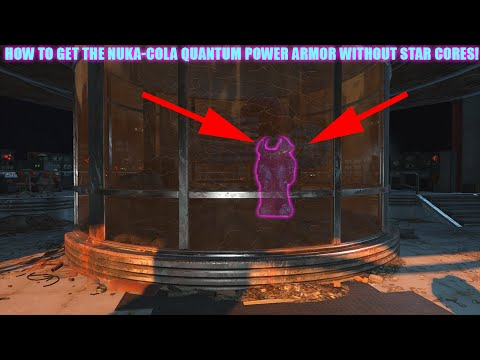 How To Get The Nuka Cola Quantum Power Armor Without All