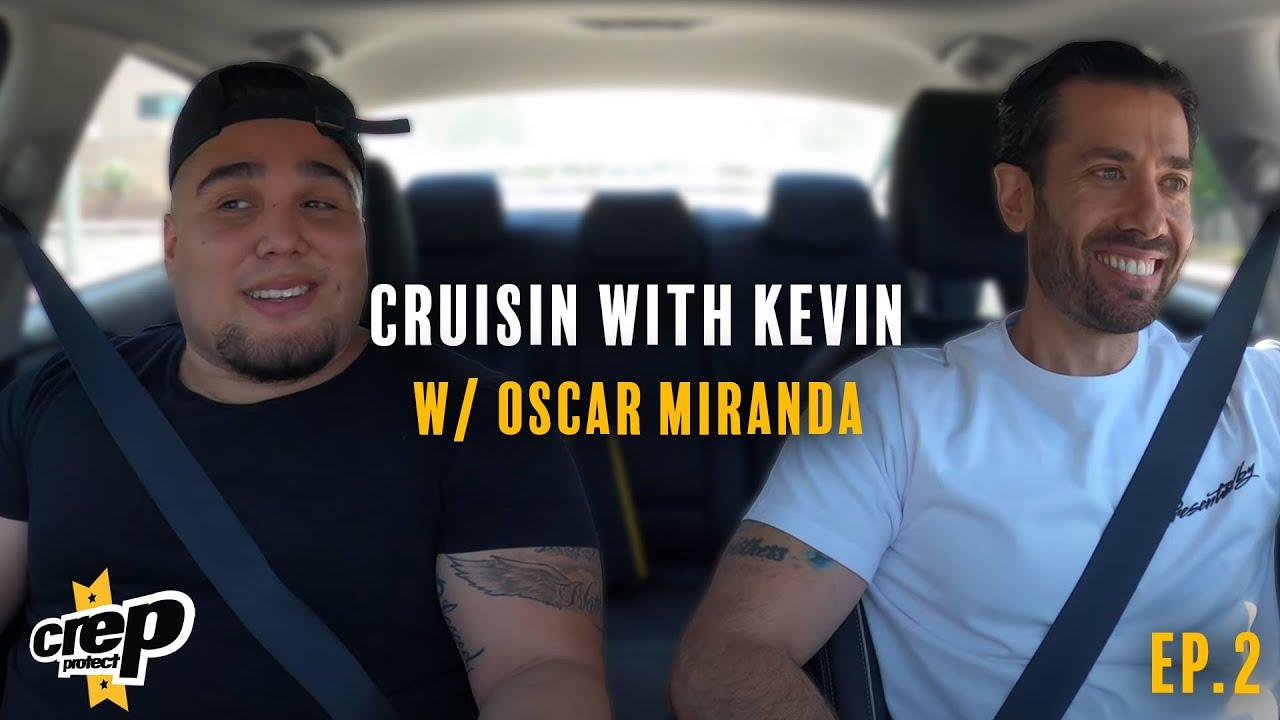 Cruisin' With Kevin Episode 2 - Oscar Miranda