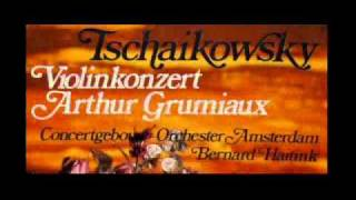 Tchaikovsky / Arthur Grumiaux, 1960: Violin Concerto in D, Op. 35 - Complete