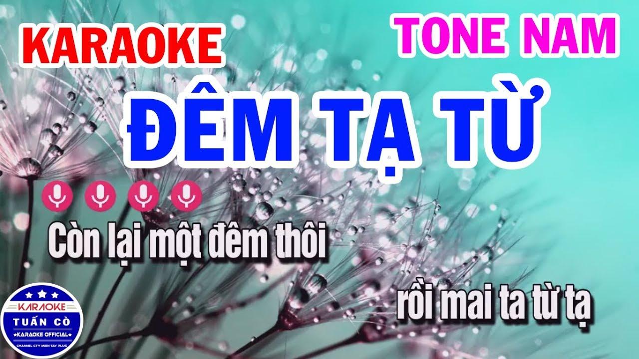 Karaoke Đêm Tạ Từ | Nhạc Sống Tone Nam Karaoke Tuấn Cò