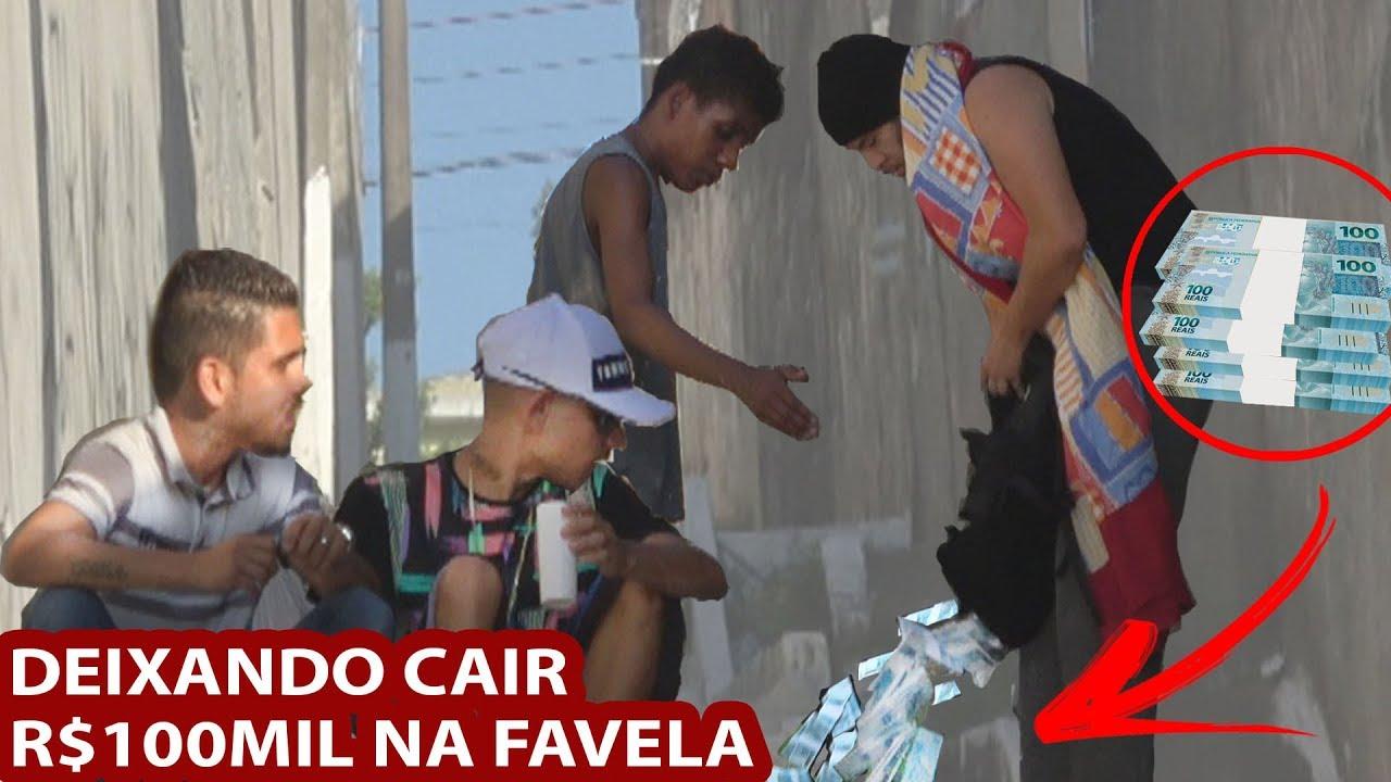 DEIXANDO CAIR R$100.000,00 NA FAVELA