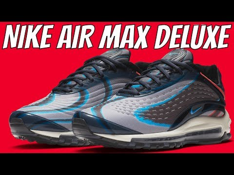 best sneakers a98be ed468 NIKE AIR MAX DELUXE DETAILED SNEAKER REVIEW AND ON FEET
