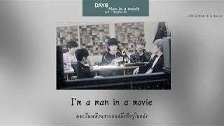 Video [KARAOKE - THAISUB] DAY6 - MAN IN A MOVIE download MP3, 3GP, MP4, WEBM, AVI, FLV Desember 2017