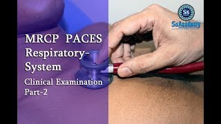 MRCP UK PACES Station-01  Respiratory System -Part-2  (International Intensive Course 2017)