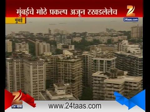 Mumbai | Big Project Still In Pipeline