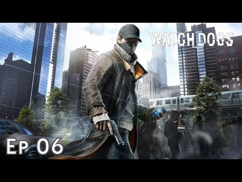 Watch Dogs | Episode 6 : Le fourbe | [PC] [Fr] [HD]