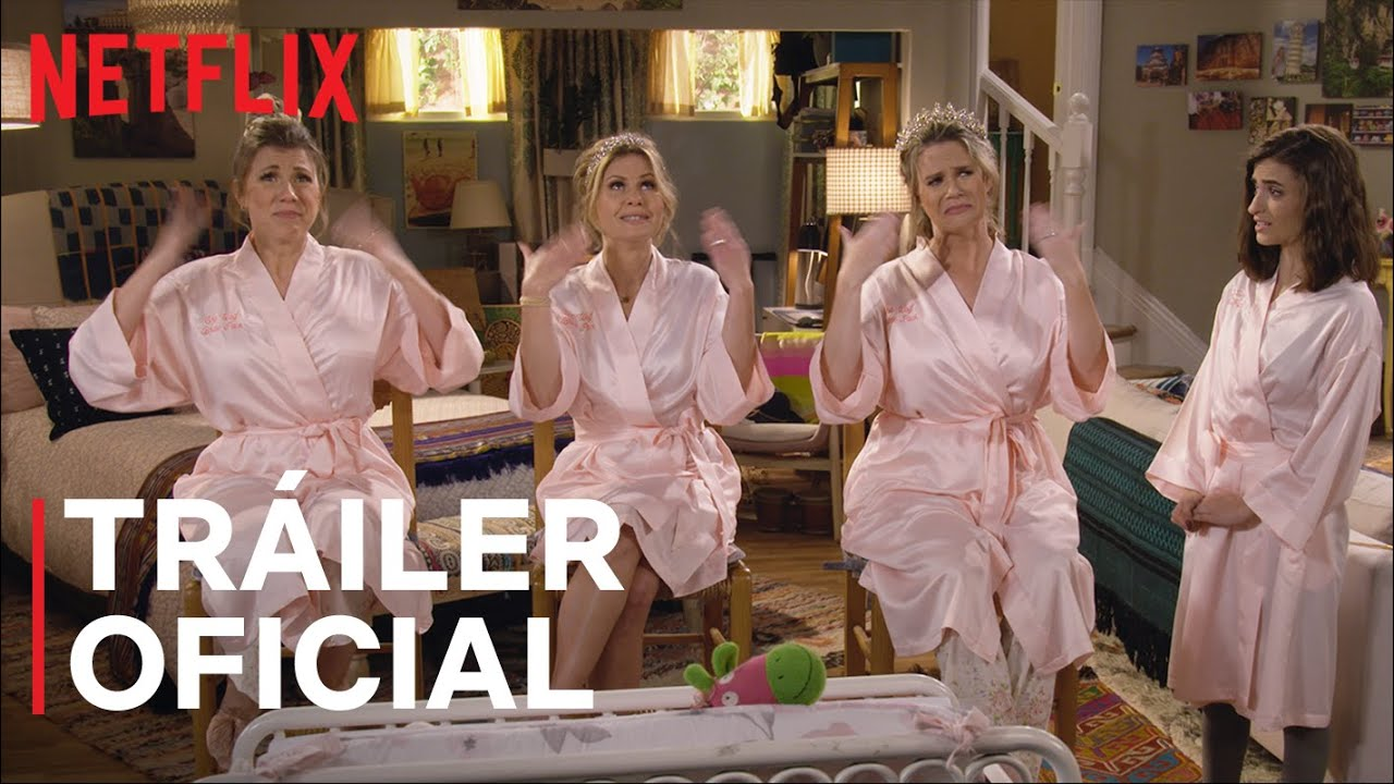 Fuller House Temporada Final Tráiler Oficial Netflix Youtube
