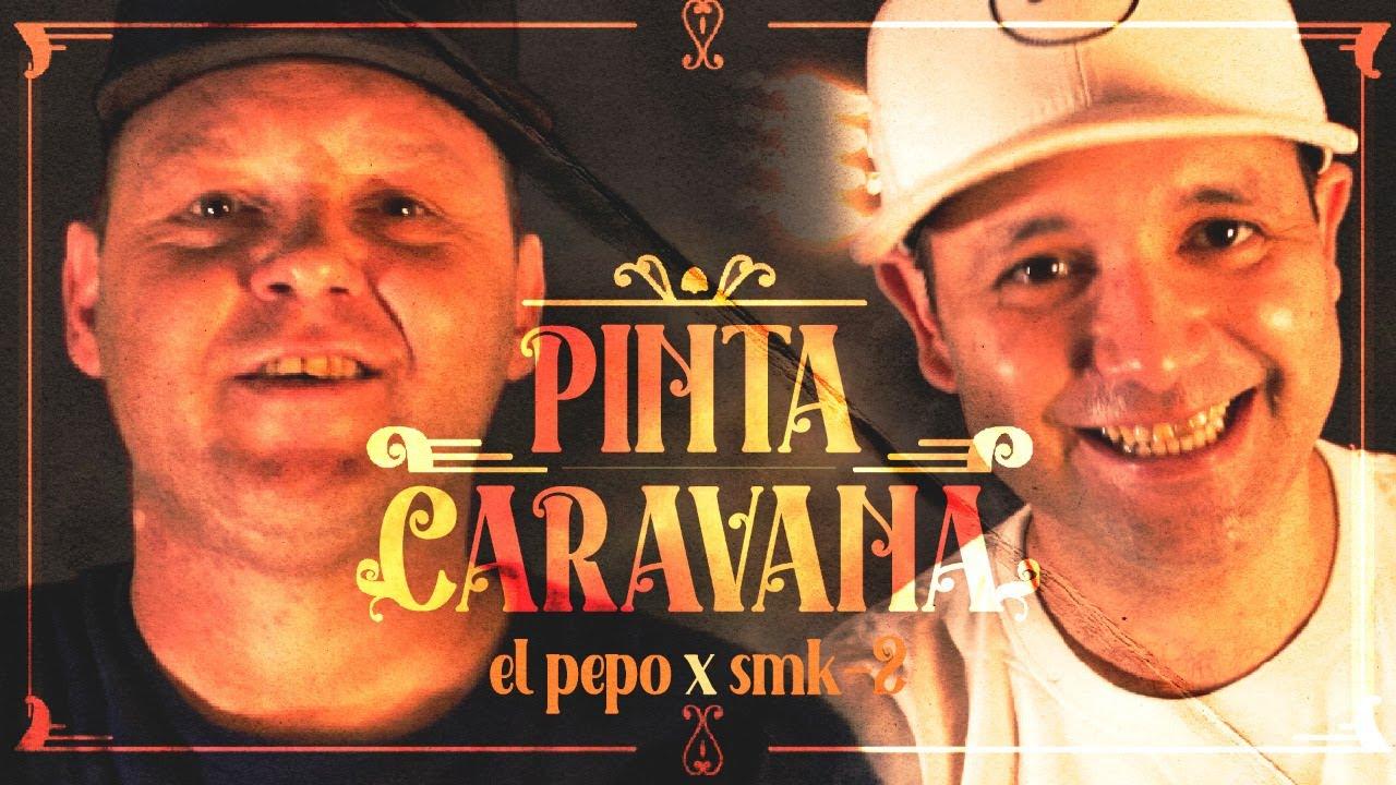 Download El Pepo x Smk-2 - Pinta Caravana (Video Oficial)