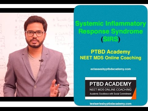 SIRS - Systemic Inflammatory Response Syndrome