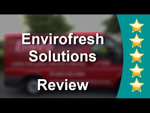 Envirofresh Solutions Royal borough of Windsor and maidenhead Superb Five Star Review by Laura ...