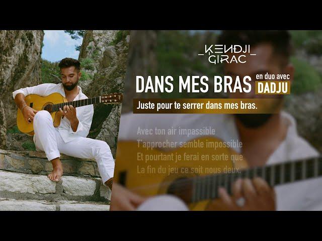 Kendji Girac - Dans mes bras (en duo avec Dadju) (Lyrics Vidéo)