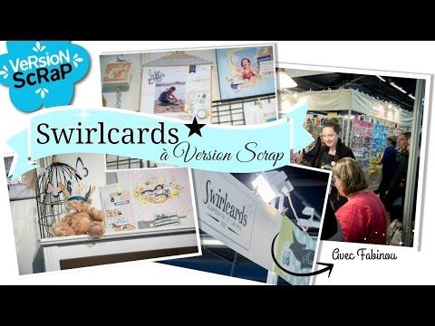 Swirlcards à Version Scrap Paris 2017