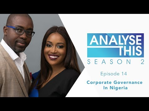 Analyse This S2E14 : Corporate Governance In Nigeria