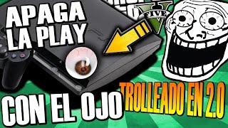 APAGA LA PLAY CON EL OJO ABIERTO | TROLLEADO EN 2.0 | EL RETRASO GITANO!! TROLLEANDO EN GTA V #96