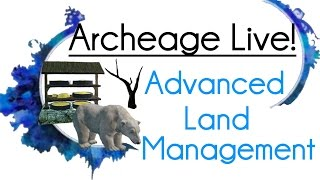 Archeage Live! - Rags to Riches: Advanced Farming