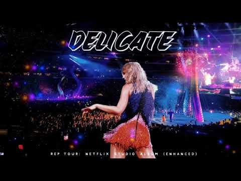 Taylor Swift - Delicate [ RepTour - Studio Version ] Download Now!