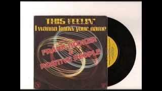 I WANNA KNOW YOUR NAME-  FRANK HOOKER & POSITIVE PEOPLE
