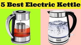 TOP 5 Best Electric Kettle To Buy In 2019