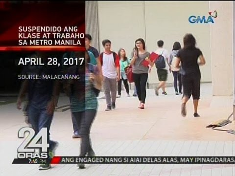 24 Oras: Suspendido ang klase at trabaho sa Metro Manila (April 28, 2017)