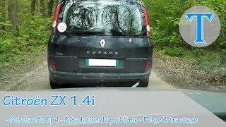 CITROËN ZX 1.4i - SURCHAUFFE EP4 - RESOLUTION DU PROBLEME - PURGE ET TRACTAGE