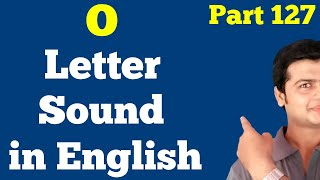 O letter Pronunciation | Pronounce Letter O | Learn to pronounce Alphabet | Uchacharan Sikhe |127.