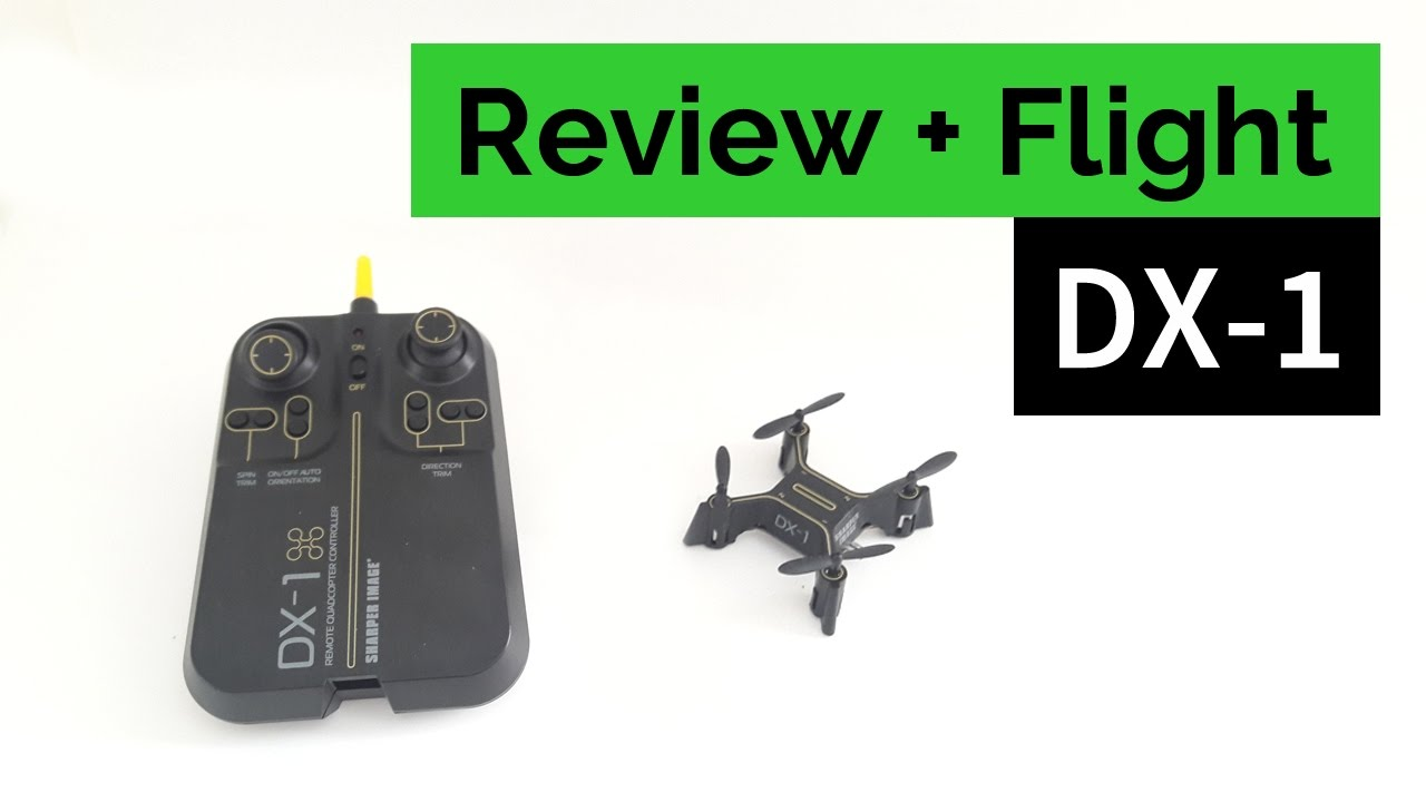Sharper Image Dx 1 Micro Drone Review And Flight Youtube